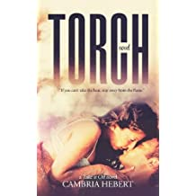 Torch by Cambria Hebert (August 14,2013)