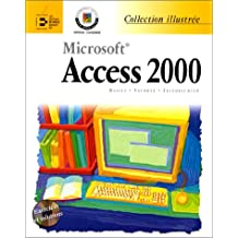 Microsoft Access 2000. Avec CD-Rom