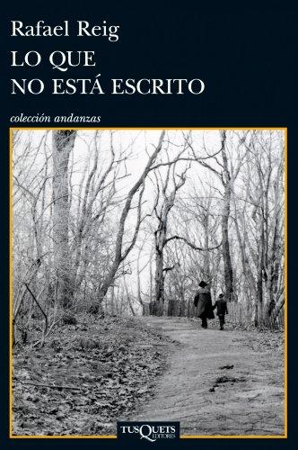Lo que no está escrito (volumen independiente nº 1) por Rafael Reig