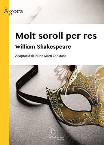 Molt soroll per res (Ágora Book 1) (Catalan Edition)