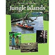 Jungle Islands: My South Sea Adventure (Adventure Travel)