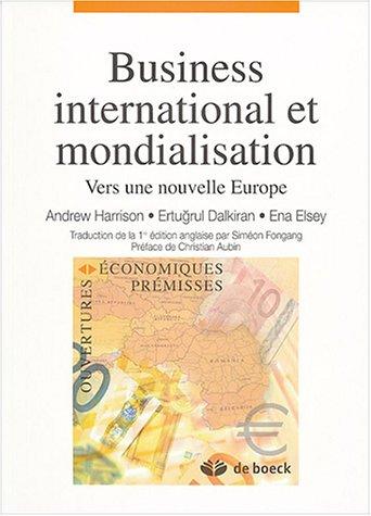 Business international et mondialisation : Vers une nouvelle Europe