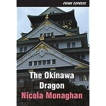 The Okinawa Dragon