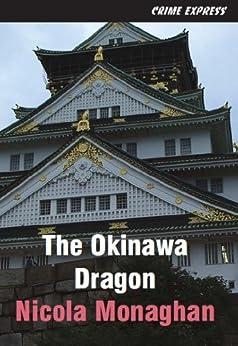 The Okinawa Dragon by [Monaghan, Nicola]