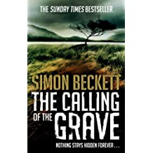 The Calling of the Grave: (David Hunter Series 4) by Simon Beckett (2012-02-02)
