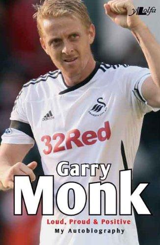 Garry Monk: Loud, Proud and Positive