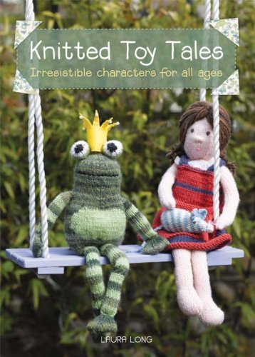 Knitted toy tales ebook laura long amazon kindle store knitted toy tales by long laura fandeluxe Gallery