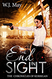 End In Sight: Paranormal Fantasy Romance with just a hint of Supernatural (The Chronicles of Kerrigan Book 6)