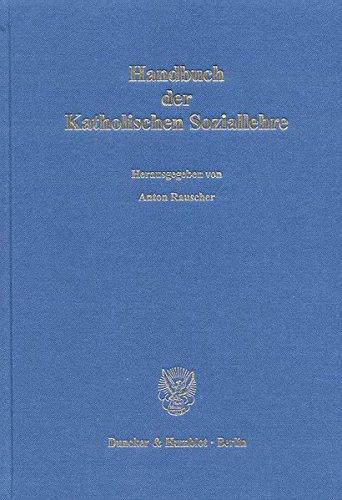 Handbuch der Katholischen Soziallehre. Im Auftrag der Görres-Gesellschaft zur Pflege der Wissenschaft und der Katholischen Sozialwissenschaftlichen Zentralstelle