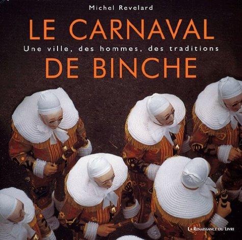 Le carnaval de Binche par Michel Revelard
