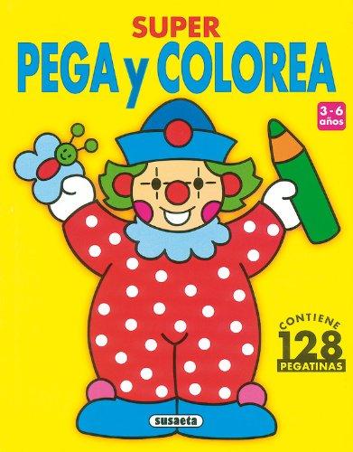 Super Pega Y Colorea - 1 (Súper Pega Y Colorea) por Equipo Susaeta