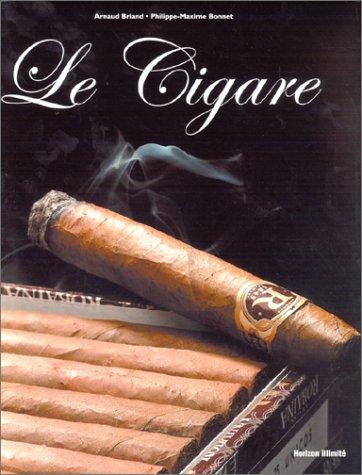 Le Cigare par Arnaud Briand, Philippe-Maxime Bonnet