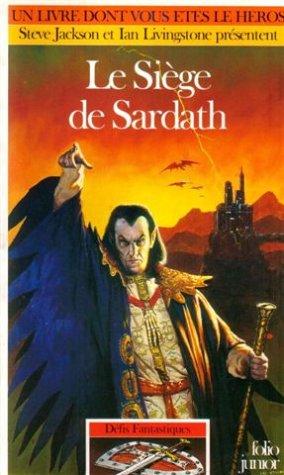 Défis fantastiques, Tome 49 : Le siège de Sardath par Steve Jackson