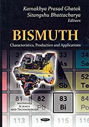 [(Bismuth : Characteristics, Production & Applications)] [Edited by Kamakhya Prasad ] published on (May, 2012)