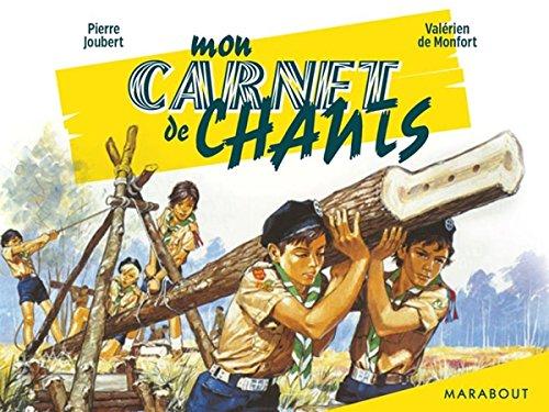 Mon carnet de chants scouts por Valérien Maxime de Monford