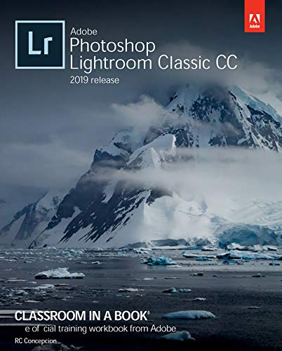 Adobe Photoshop Lightroom Classic CC Classroom in a Book (2019 Release) (English Edition)