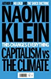 Image de This Changes Everything: Capitalism vs. the Climate