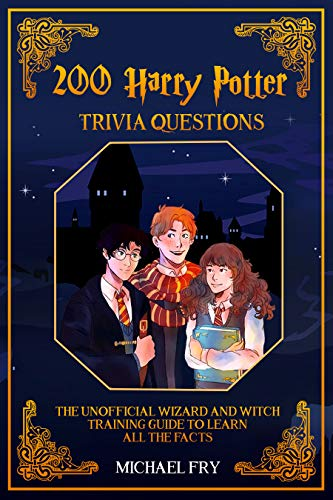 200 Harry Potter Trivia Questions - The Unofficial Wizard And ...