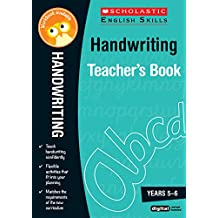 Handwriting Years 5-6 (Scholastic English Skills)