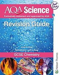 AQA Science GCSE Chemistry Evaluation Pack: AQA Science Revision Guide: GCSE Chemistry