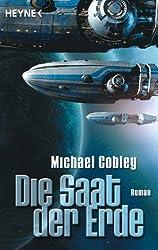 Die Saat der Erde: Roman (Humanity's Fire 1) (German Edition)