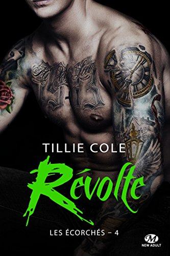 Révolte: Les Écorchés, T4 par [Cole, Tillie]