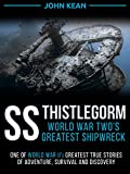 Image de SS Thistlegorm - World War Two's Greatest Shipwreck (English Edition)