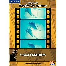 Cazatesoros: 1 (Lecturas Graduadas / Graded Readers) by Encarnaci?3n Galindo Garc?-a (2014-07-30)