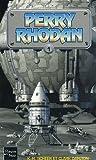 Perry Rhodan, tome 1 - Opération Astrée - La Terre à peur - La Milice des mutants
