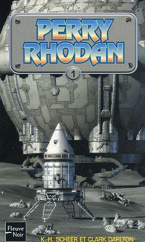 Perry Rhodan, tome 1 : Opération Astrée - La Terre à peur - La Milice des mutants