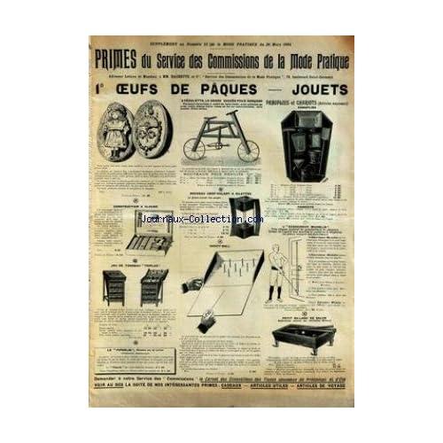 MODE PRATIQUE (LA) [No 13] du 26/03/1904 - OEUFS DE PAQUES - JOUETS - LES PELOTES DE LNINGERIE LAVABLES - CUISINE - ENFANTS - TOILETTES - THEATRE.