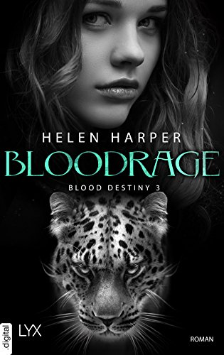 Blood Destiny - Bloodrage (Mackenzie-Smith-Serie 3)