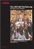 Produkt-Bild: Das Bild der Erscheinung: Die Gregorsmesse im Mittelalter (KultBild. Visualität und Religion in der Vormoderne)