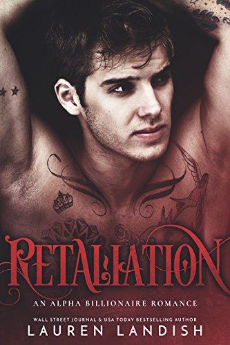 Retaliation: An Alpha Billionaire Romance (Secrets & Lies Book 2) (English Edition) - Mayhem Lauren