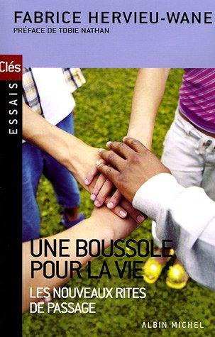 Boussole Pour La Vie (Une) (Collections Spiritualites) par Fabrice Hervieu-Wane