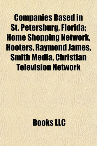 companies-based-in-st-petersburg-florida-home-shopping-network-hooters-raymond-james-smith-media-chr