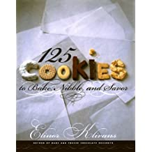 Bake and Freeze Cookies: 120 Recipes to Make Now and Enjoy Later