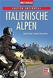 Italienische Alpen (Edition unterwegs)