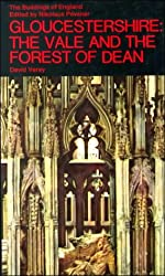 Gloucestershire: The Vale and the Forest of Dean (The Buildings of England)