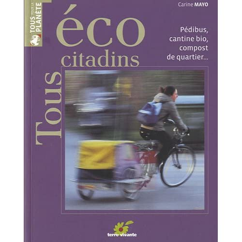 Tous écocitadins : Pédibus, cantine bio, compost de quartier