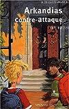 """Afficher """"La Trilogie d'Arkandias n° 2 Arkandias contre-attaque"""""""