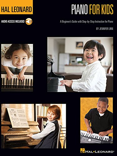 Piano for Kids: A Beginner's Guide With Step-by-Step Instruction for Piano par Jennifer Linn
