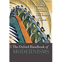 [The Oxford Handbook of Modernisms] (By: Peter Brooker) [published: February, 2011]