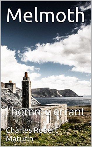 Melmoth: l'homme errant par Charles Robert  Maturin