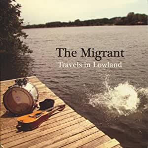 Travels In Lowland