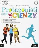 Protagonisti delle scienze. Per la Scuola media. Con e-book. Con espansione online: 3