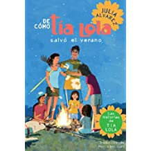 De como tia Lola salvo el verano (The Tia Lola Stories)