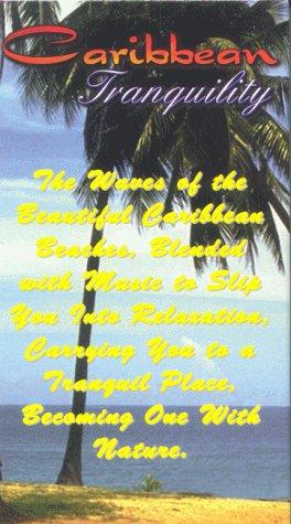 Preisvergleich Produktbild Caribbean Tranquility & Relaxa [VHS]
