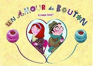vignette de 'Un Amour de bouton (Pauline Carlioz)'