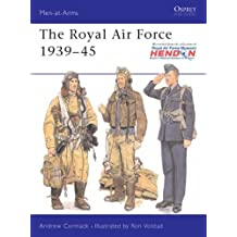 The Royal Air Force 1939-45 (Men-at-Arms)